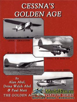 Cessna's Golden Age (Alan Abel)