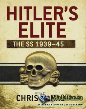 Osprey - General Military - Hitler's Elite: The SS 1939-1945
