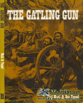 The Gatling Gun (Paul Wahl; Donald R Toppel)