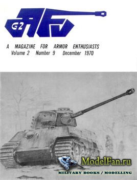 AFV-G2: A Magazine For Armor Enthusiasts Vol.2 No.9