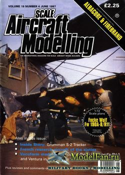 Scale Aircraft Modelling (June 1997) Vol.19 №4