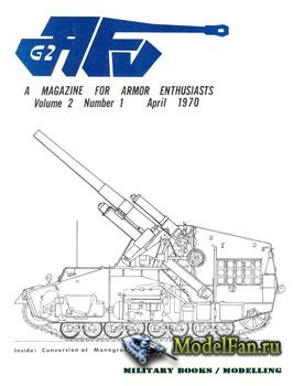 AFV-G2: A Magazine For Armor Enthusiasts Vol.2 No.1