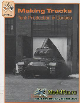 Making Tracks Tank Production in Canada (Clive M. Law)