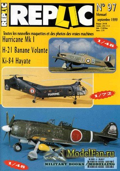 Replic №97 (1999) - Hurricane Mk I, H-21 Banane volante, Ki-84 Hayate