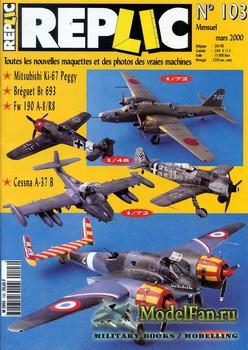 Replic №103 (2000) - Ki-67 Peggy, Breguet Br 693, Fw 190 A-8 R8,Cessna A-31 ...