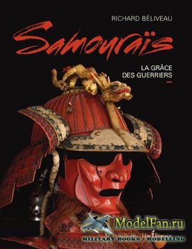 Samourais: La Grace des Guerriers (Richard Béliveau)