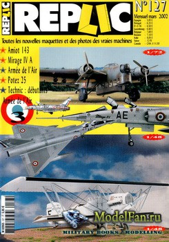 Replic №127 (2002) - Amiot 143, Mirage IV A, Potez 25, Frenches, Technic-Debutants
