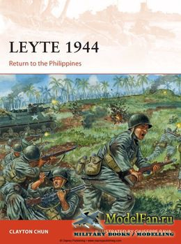 Osprey - Campaign 282 - Leyte 1944: Return to the Philippines