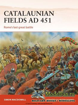 Osprey - Campaign 286 - Catalaunian Fields AD 451: Rome's last great battl ...