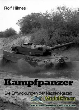 Kampfpanzer: Die Entwicklungen der Nachkriegszeit (Rolf Hilmes)