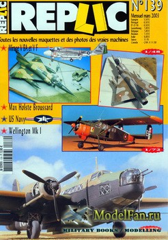 Replic №139 (2003) - Mirage V BA, Vellington Mk I, Max Holste Broussard, Technic - Engines