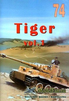 Wydawnictwo Militaria №74 - Tiger (vol.1)