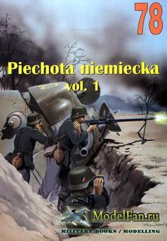 Wydawnictwo Militaria №78 - Piechota niemiecka (vol.I)