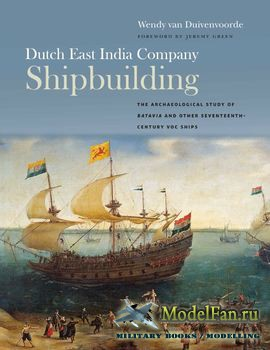 Dutch East India Company Shipbuilding (Wendy van Duivenvoorde)