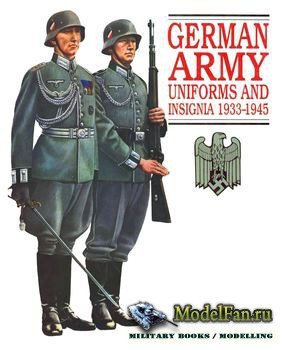 German Army Uniforms and Insignia 1933-1945 (Brian L. Davis)