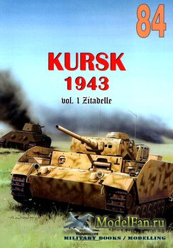 Wydawnictwo Militaria №84 - Kursk 1943 (vol.1) Zitadelle
