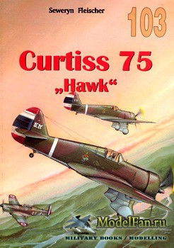 Wydawnictwo Militaria №103 - Curtiss 75