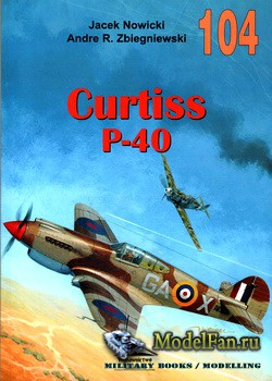Wydawnictwo Militaria №104 - Curtiss P-40 (vol. I)