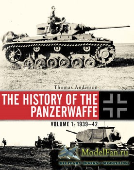 Osprey - General Military - The History of the Panzerwaffe Volume 1: 1939-1 ...