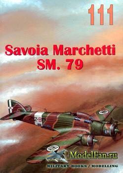 Wydawnictwo Militaria №111 - Savoia Marchetti SM.79