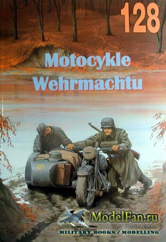 Wydawnictwo Militaria №128 - Motorcycled of the Wehrmacht