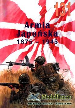 Wydawnictwo Militaria №131 - Armia Japonska 1875-1945