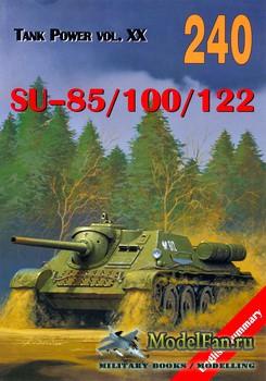 Wydawnictwo Militaria №240 - SU-85, SU-100, SU-122