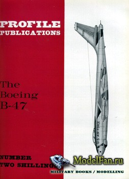 Profile Publications - Aircraft Profile №83 - The Boeing B-47