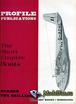 Profile Publications - Aircraft Profile №84 - The Short Empire Boats