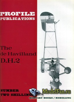Profile Publications - Aircraft Profile №91 - The de Havilland D.H.2