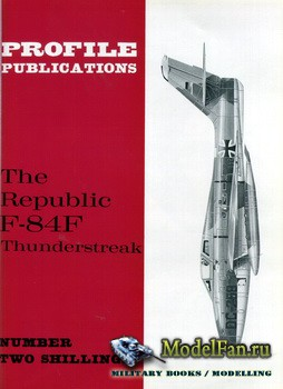 Profile Publications - Aircraft Profile №95 - The Republic F-84F Thunderstreak