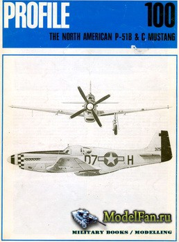 Profile Publications - Aircraft Profile №100 - The North American P-51B & C ...