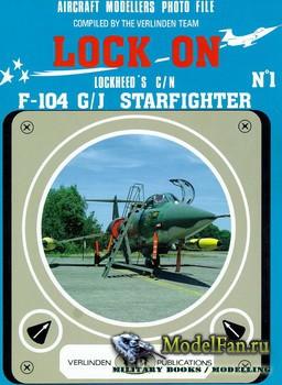 Verlinden Publications - Lock On №1 - Lockheed's C/N F-104 G/J Starfighter