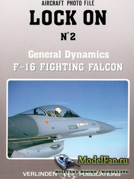 Verlinden Publications - Lock On №2 - General Dynamics F-16 Fighting Falcon