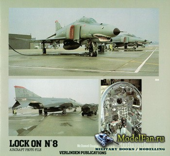 Verlinden Publications - Lock On №8 - F-4E Phantom II