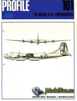 Profile Publications - Aircraft Profile №101 - The Boeing B-29 Superfortres ...