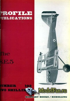 Profile Publications - Aircraft Profile №103 - The S.E.5
