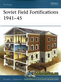 Osprey - Fortress 62 - Soviet Field Fortifications 1941-1945