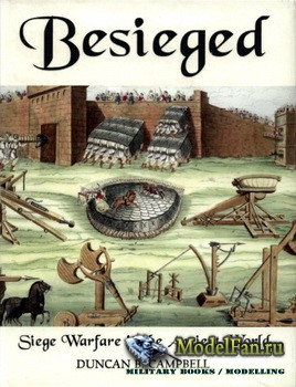 Osprey - General Military - Besieged. Siege Warfare in the Ancient World (D ...
