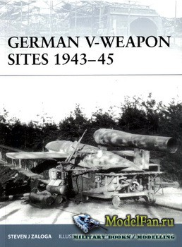 Osprey - Fortress 72 - German V-Weapon Sites 1943-1945