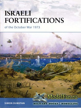 Osprey - Fortress 79 - Israeli Fortifications of the October War 1973