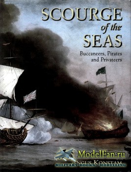 Osprey - General Military - Scourge of the Seas. Buccaneers, Pirates and Pr ...