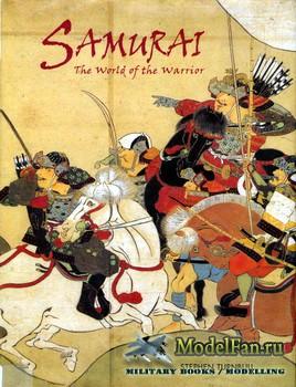 Osprey - General Military - Samurai. The World of the Warrior