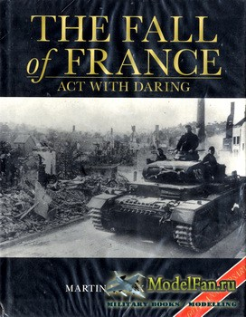 Osprey - General Military - The Fall of France: Act with Daring