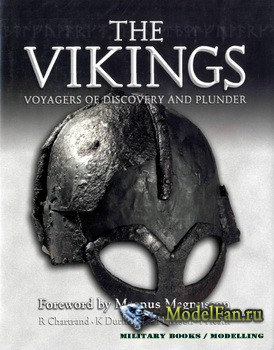 Osprey - General Military - The Vikings: Voyagers of Discovery and Plunder
