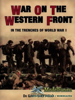 Osprey - General Military - War on the Western Front: In the Trenches of Wo ...