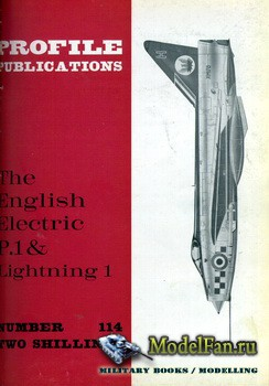 Profile Publications - Aircraft Profile №114 - The English Electric P.1 & L ...