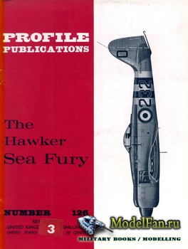 Profile Publications - Aircraft Profile №126 - The Hawker Sea Fury