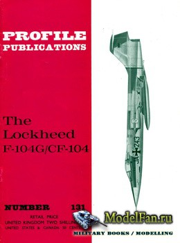 Profile Publications - Aircraft Profile №131 - The Lockheed F-104G/CF-104