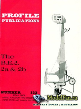 Profile Publications - Aircraft Profile №133 - The B.E.2, 2a & 2b